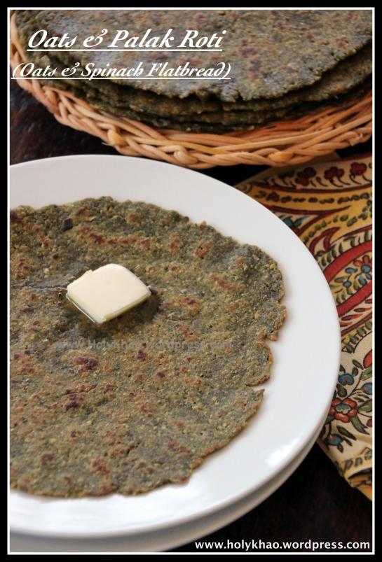 Oats & Palak Roti (Oats & Spinach Flatbread)